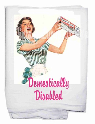 Domestically disabled tea towel